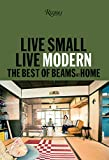 modern small house Live Small/Live Modern: The Best of Beams at Home