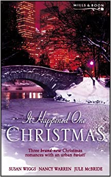 It Happened One Christmas (The St James Affair; A Catered Affair and The Philadelphia Affair) by Susan; Warren, Nancy; McBride, Jule Wiggs (2003-08-01)