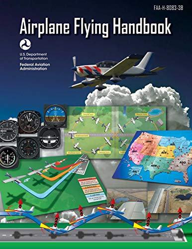 Pdf Teen Airplane Flying Handbook (Federal Aviation Administration): FAA-H-8083-3B
