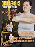 Chair Aerobics for Everyone - Beginner Basics