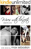 Wives with Benefits: Volume One