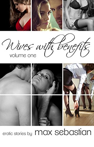 Wives-with-Benefits-Volume-One