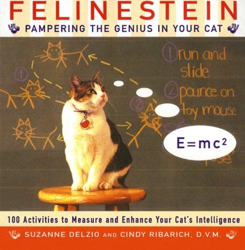 Felinestein: Pampering the Genius in Your Cat by Harper Paperbacks