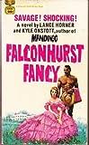 The Falconhurst Fancy, Kyle Onstott and Lance Horner, 0449125432