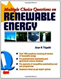 Multiple Choice Questions on Renewable Energy, Tripathi, Arun K., 8179931285