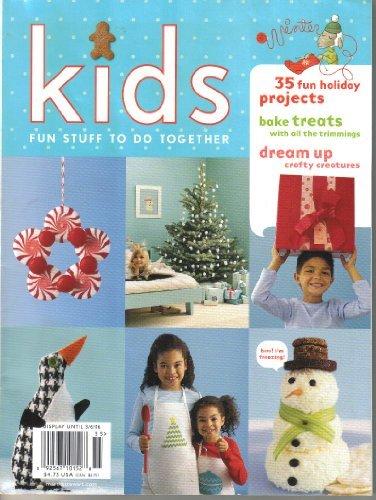 (Martha Stewart Kids Magazine Single Issue - Winter 2005 - Number 20 )
