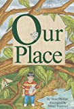 Our Place, Anne Phillips, 0673613208