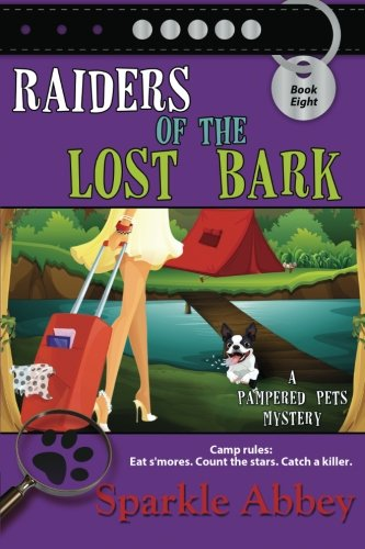 Raiders of the Lost Bark: The Pampered Pets Mysteries, Book 8