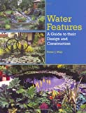 img - for Water Features: A Guide to Their Design and Construction book / textbook / text book