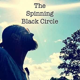 The Spinning Black Circle de The Spinning Black Circle en Amazon ...