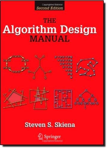 By Steven S Skiena The Algorithm Design Manual (2nd ed. 2008) (The Algorithm Design Manual By Steven Skiena)