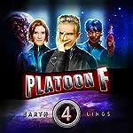 Earthlings: Platoon F, Book 4 | John P. Logsdon,Christopher P. Young