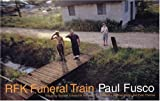 RFK Funeral Train, Paul Fusco and Norman Mailer, 1884167055