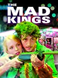 The Mad Kings