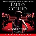 The Winner Stands Alone Audiobook by Paulo Coelho Narrated by Paul Boehmer
