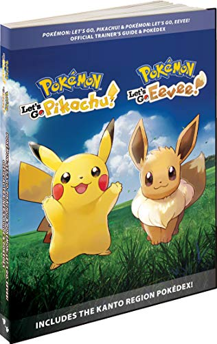 Pokémon: Let's Go, Pikachu! & Pokémon: Let's Go, Eevee!: Official Trainer's Guide & Pokédex