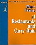 Who's Buying at Restaurants and Carry-Outs, New Strategist Publications, Incorporated Staff, 1933588624