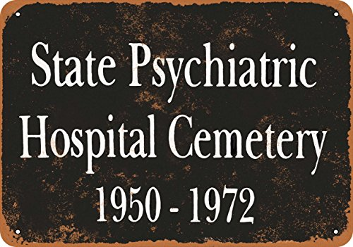 Wall-Color 9 x 12 Metal Sign - 1972 State Psychiatric Hospital Cemetery - Vintage Look]()