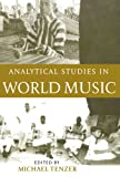 Analytical Studies in World Music, , 0195177894