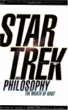 Star Trek and Philosophy: The Wrath of Kant (Popular Culture and Philosophy Book 35)