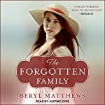 The Forgotten Family   Beryl Matthews