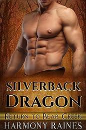 Silverback Dragon (Return to Bear Creek Book 6)