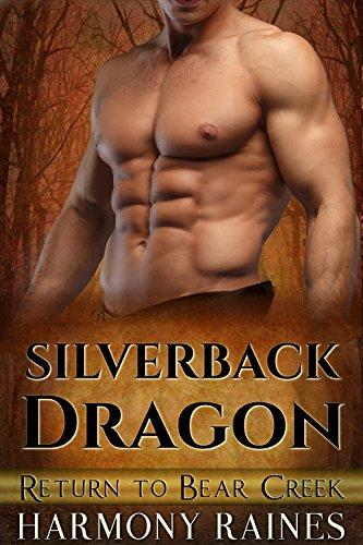 Silverback Dragon (Return to Bear Creek Book 6) by [Raines, Harmony]