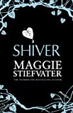 Shiver by Maggie Stiefvater front cover