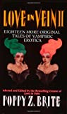 Twice Bitten (Love in Vein II: Eighteen More Tales of Vampire Erotica)