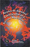 img - for Acerca de J venes Contraculturas y Sociedad Adultoc ntrica book / textbook / text book