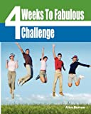4 Weeks to Fabulous Challenge, Alice Burron, 0967369770