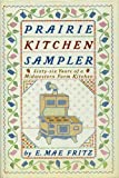 Prairie Kitchen Sampler, E. Mae Fritz, 0962040401