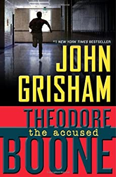 Theodore Boone: The Accused 0525425764 Book Cover