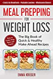 Meal Prepping for Weight Loss: The Big Book of