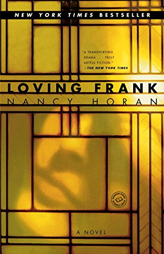 Loving Frank: A Novel - Wisconsin Bayshore