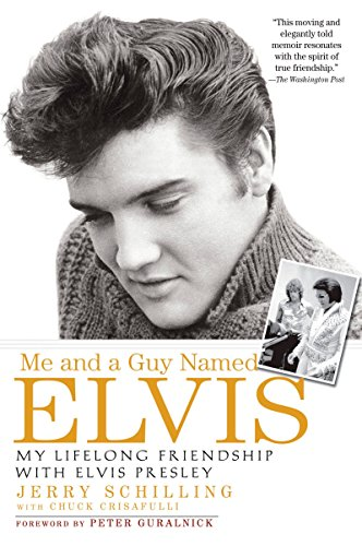 - Me and a Guy Named Elvis: My Lifelong Friendship with Elvis Presley