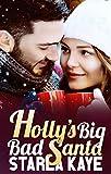 Holly's Big Bad Santa