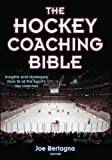 The Hockey Coaching Bible