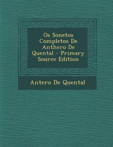 Os Sonetos Completos De Anthero De Quental - Primary Source Edition (Portuguese Edition)