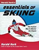 img - for Harald Harb's Essentials of Skiing: The Fastest Way to Master the Slopes book / textbook / text book