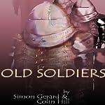 Sontaran: Old Soldiers | Colin Hill,Simon Gerard