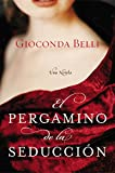 img - for El Pergamino de la Seduccion: Una Novela (Spanish Edition) book / textbook / text book