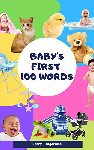 Baby's First 100 Words by [Dzagarakis, Larry]