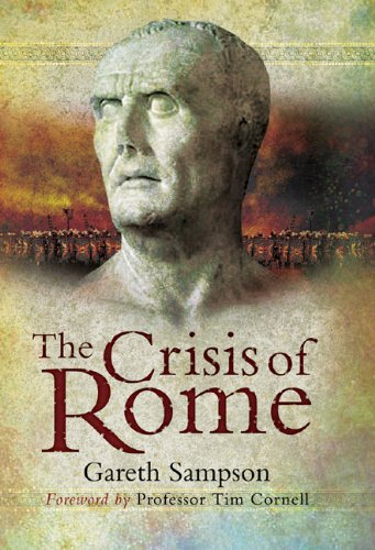 Crisis of Rome: The Jugurthine and Northern Wars and the Rise of Marius