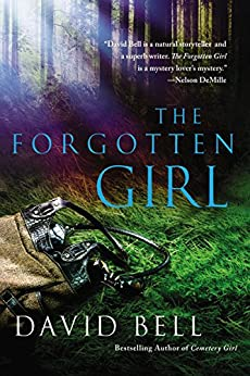 The Forgotten Girl by [Bell, David]