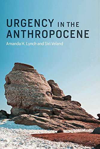 Urgency in the Anthropocene (The MIT Press)