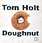 Doughnut | Tom Holt