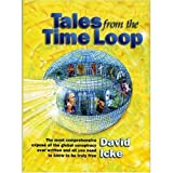 download ebook tales from the time loop: the most comprehensive expose of the global conspiracy ever written and all you need to know to be truly free by david icke (2003-10-03) pdf epub