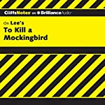 To Kill a Mockingbird: CliffsNotes | Tamara Castleman