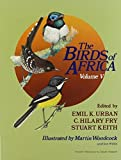 img - for The Birds of Africa: Volume V: 5 by Emil. Urban (2013-07-18) book / textbook / text book